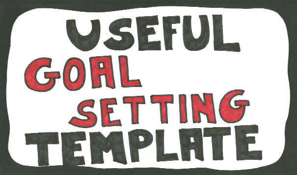 Simple goal setting template: examples and tips for easy-to-use goals worksheet